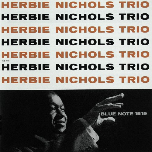 ハービー・ニコルス『ハービー・ニコルス・トリオ』1955, 1956
