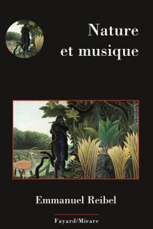 仏Fayard社から2016年1月末に刊行された「Nature et Musique」